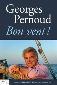 Georges Pernoud - Bon vent !.