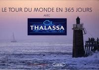 Georges Pernoud - Le tour du monde de Thalassa en 365 jours.