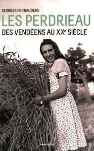 Les Perdrieau - Des Vendéens au XXe siècle.pdf