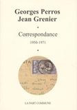 Georges Perros et Jean Grenier - Correspondance (1950-1977).