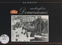 Georges Perros et René Pichavant - Douarnenez autrefois....