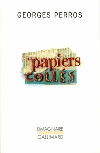 Georges Perros - Papiers collés Tome 1 : .