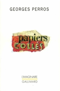 Georges Perros - PAPIERS COLLES. - Tome 2.