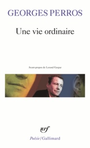Georges Perros - Une vie ordinaire.