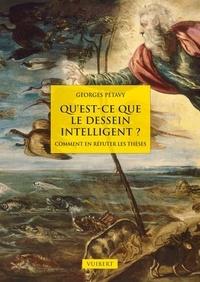 Quest-ce que le dessein intelligent ? - Comment en réfuter les thèses ?.pdf