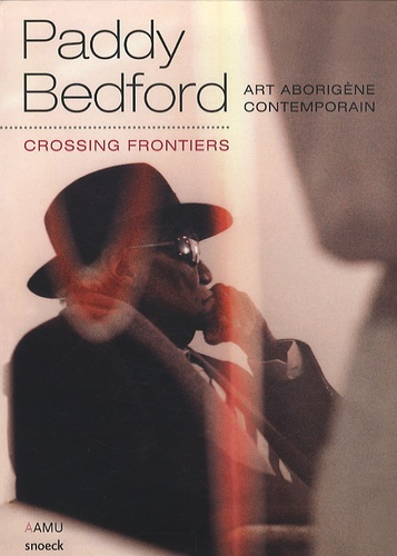 Georges Petitjean et Patrick Hutchings - Paddy Bedford - Crossing frontiers.