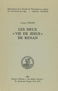 Georges Pholien - Les deux « Vie de Jésus » de Renan.