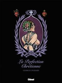 Georges Pichard - La perfection chrétienne.