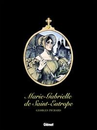 Georges Pichard - Marie-Gabrielle de Saint-Eutrope - Patrimoine Glénat 62.