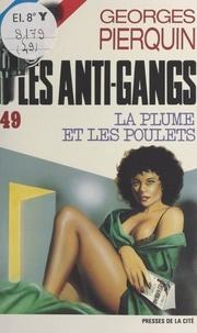 Georges Pierquin - La plume et les poulets.