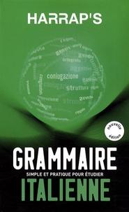 Georges Pilard - Harrap's Grammaire Italienne.