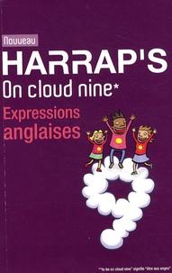 Georges Pilard et Stuart Fortey - Harrap's On cloud nine - Expressions anglaises.