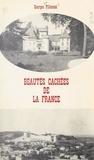 Georges Pillement - Beautés cachées de la France - Centre et Sud.