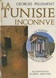 Georges Pillement et Noël Duval - La Tunisie inconnue - Itinéraires archéologiques illustrés de 64 photographies.