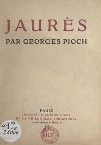 Georges Pioch et A. Domin - Jaurès.