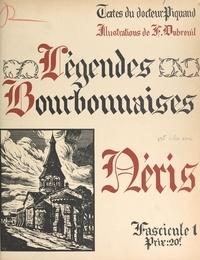 Georges Piquand et Ferdinand Dubreuil - Légendes bourbonnaises (1). Néris.