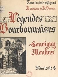Georges Piquand et Ferdinand Dubreuil - Légendes bourbonnaises (8). Souvigny, Moulins.