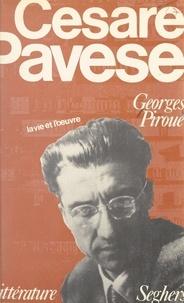 Georges Piroué et Bernard Delvaille - Cesare Pavese.