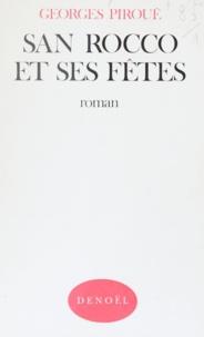 Georges Piroué - San Rocco et ses fêtes.