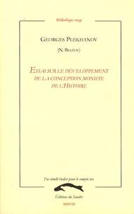 Georges Plekhanov - Essai sur le développement de la conception moniste de l'Histoire.