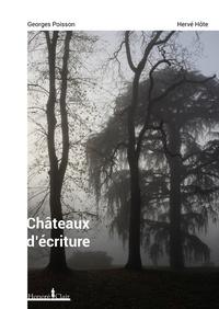 Georges Poisson et Hervé Hôte - Châteaux d'écriture.