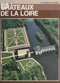 Georges Poisson - Châteaux de la Loire.