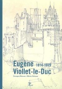 Georges Poisson et Olivier Poisson - Eugène Viollet-le-Duc - 1814-1879.