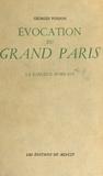 Georges Poisson - Évocation du Grand Paris (3) : La banlieue nord-est.