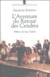 Georges Poisson - L'aventure du retour des cendres.