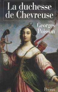 Georges Poisson - La duchesse de Chevreuse.