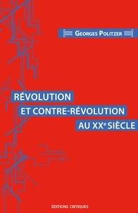 Georges Politzer - Révolution et contre-révolution au XXe siècle.