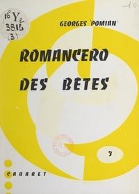 Georges Pomian et Fernand Mery - Romancero des bêtes.