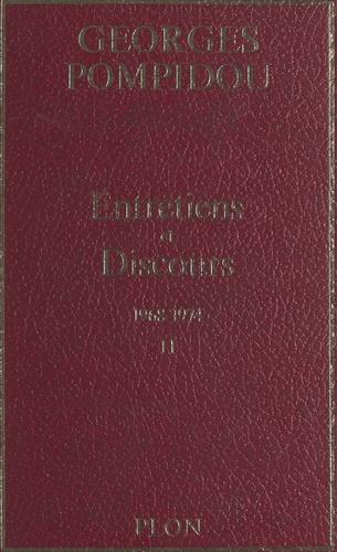 Entretiens et discours (2). 1968-1974
