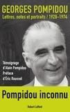 Georges Pompidou - Lettres, notes et portraits - 1928-1974.