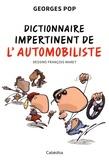 Georges Pop - Dictionnaire impertinent de l'automobiliste.