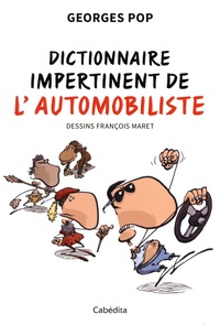 Georges Pop - Dictionnaire impertinent de l'automobiliste.