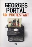 Georges Portal - Un protestant.