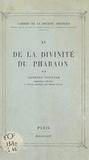 Georges Posener - De la divinité du pharaon.