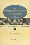 Georges Potut et Fr. Folliot - La Banque de France - Du Franc de Germinal au crédit contrôlé.
