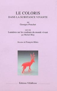 Georges Pouchet - Le coloris dans la substance vivante.