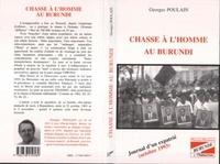 Georges Poulain - Chasse à l'homme au Burundi - Journal d'un expatrié, octobre 1993.