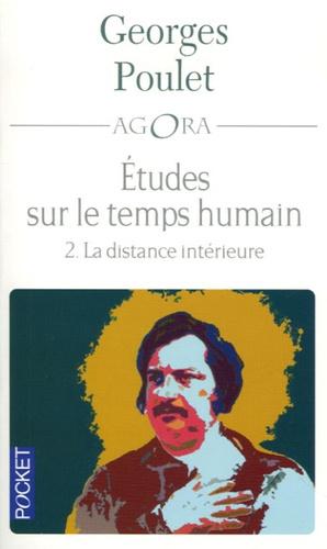 Georges Poulet - Etudes sur le temps humain - Tome 2, La distance intérieure.