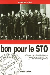Georges Poull - Bon pour le STO - Chronique d'une jeunesse perdue dans la guerre.