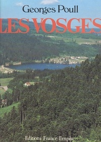 Georges Poull et Françoise de La Perrière - Les Vosges.