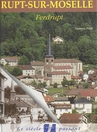 Georges Poull - Rupt-sur-Moselle et Ferdrupt.