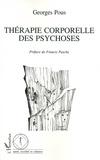Georges Pous - Thérapie corporelle des psychoses - Des enveloppements aux massages.