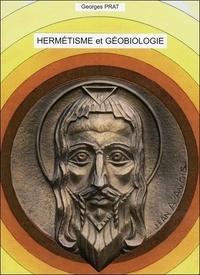 Georges Prat - Hermétismes et géobiologie.