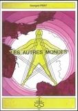 Georges Prat - Les autres mondes.