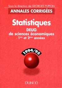Georges Pupion et  Collectif - Statistiques - 1994-95, DEUG de sciences économiques 1ère et 2ème années.
