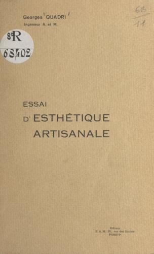 Georges Quadri - Essai d'esthétique artisanale.